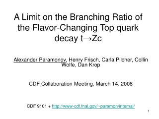 A Limit on the Branching Ratio of the Flavor-Changing Top quark decay t →Zc