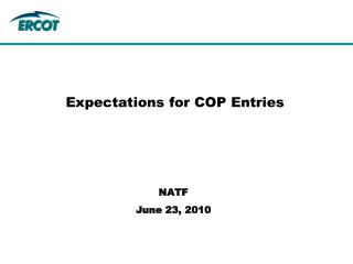 Expectations for COP Entries
