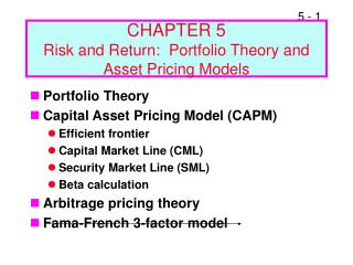 CHAPTER 5 Risk and Return:  Portfolio Theory and Asset Pricing Models