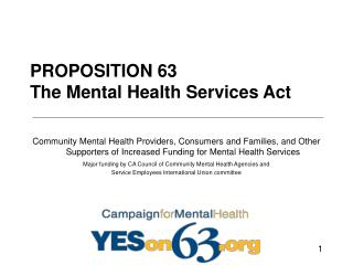 PROPOSITION 63 The Mental Health Services Act
