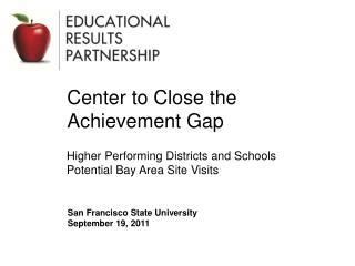 Center to Close the  Achievement Gap
