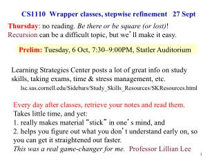 CS1110  Wrapper classes, stepwise refinement   27 Sept