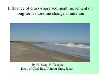 Influence of cross-shore sediment movement on long-term shoreline change simulation