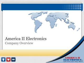 America II Electronics Company Overview