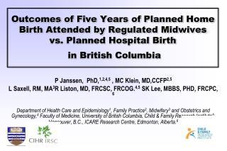 P Janssen,  PhD, 1,2,4,5  , MC Klein, MD,CCFP 2,5