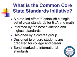 What is the Common Core State Standards Initiative?