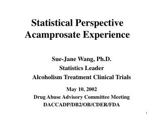 Statistical Perspective Acamprosate Experience