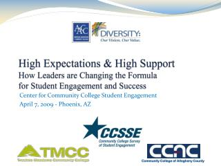 Center for Community College Student Engagement April 7, 2009 - Phoenix, AZ