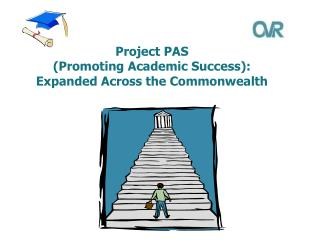 Project PAS (Promoting Academic Success): Expanded Across the Commonwealth