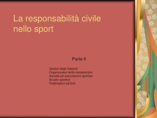 La responsabilità civile  nello sport
