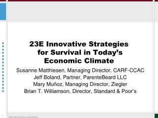 23E Innovative Strategies  for Survival in Today's  Economic Climate