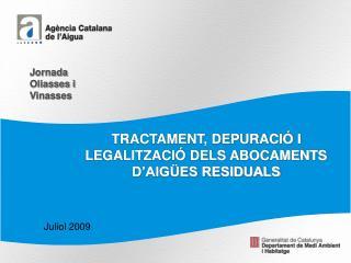 TRACTAMENT, DEPURACIÓ I LEGALITZACIÓ DELS ABOCAMENTS D'AIGÜES RESIDUALS