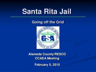 Santa Rita Jail Going off the Grid