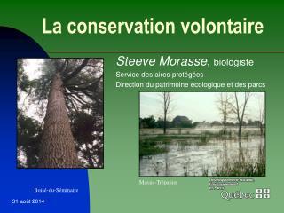 La conservation volontaire