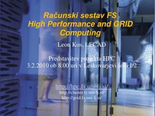 Računski sestav FS  High Performance and GRID Computing