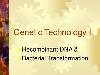 Genetic Technology I