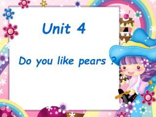 Do you like pears ?