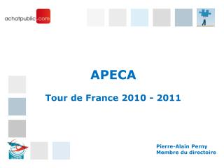 APECA  Tour de France 2010 - 2011
