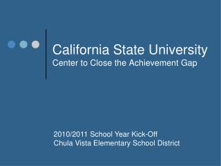 California State University Center to Close the Achievement Gap