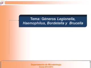 Departamento de Microbiología Curso 2012/2013