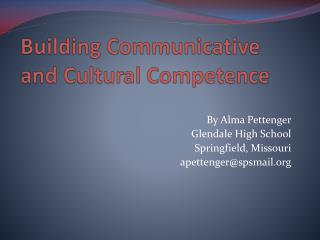 Building Communicative and Cultural Competence