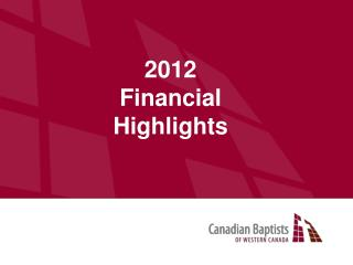 2012 Financial Highlights