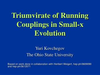 Triumvirate of Running Couplings in Small-x Evolution