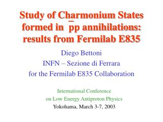 Study of Charmonium States formed in pp annihilations: results from Fermilab E835