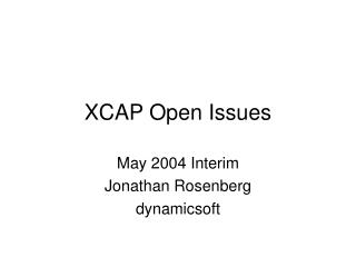 XCAP Open Issues