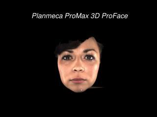 Planmeca ProMax 3D ProFace