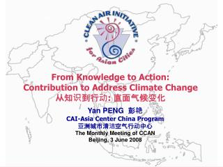 From Knowledge to Action: Contribution to Address Climate Change  从知识到行动 :  直面气候变化