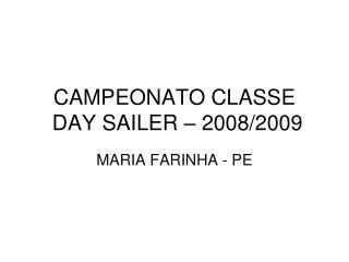 CAMPEONATO CLASSE  DAY SAILER – 2008/2009