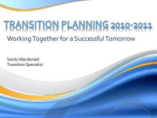 Transition Planning 2010-2011