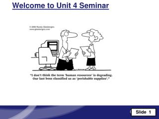 Welcome to Unit 4 Seminar