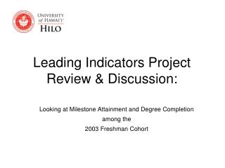 Leading Indicators Project Review & Discussion:
