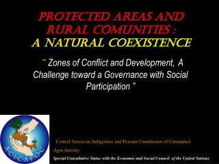 Protected areas and RURAL COMUNITIES : A natural COEXISTENCE