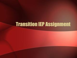 Transition IEP Assignment