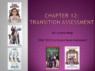 Chapter 12:  Transition Assessment