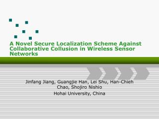 A Novel Secure Localization Scheme Against Collaborative Collusion in Wireless Sensor Networks