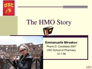 The HMO Story