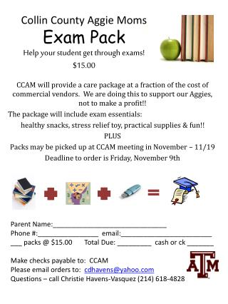 Collin County Aggie Moms Exam Pack Help your student get through exams! $15.00