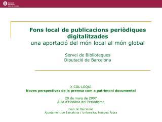 Fons local de publicacions periòdiques digitalitzades una aportació del món local al món global