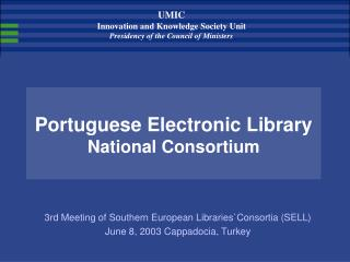 Portuguese Electronic Library National Consortium