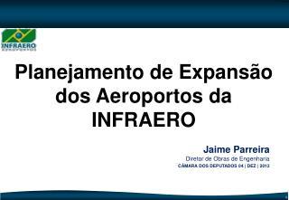 Planejamento de Expansão dos Aeroportos da INFRAERO