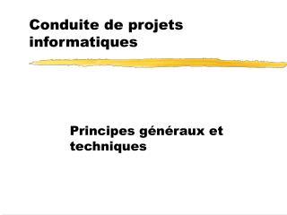 Conduite de projets informatiques