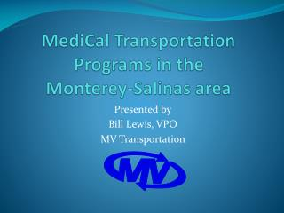 MediCal  Transportation Programs in the  Monterey-Salinas area