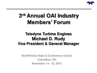 3 rd  Annual OAI Industry Members' Forum