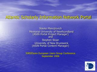 Atlantic Scholarly Information Network Portal