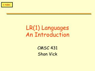LR(1) Languages An Introduction