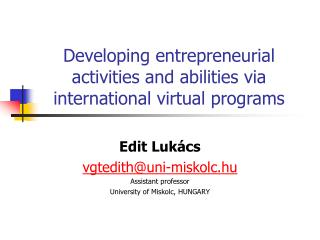 Developing entrepreneurial activities and abilities via international virtual programs